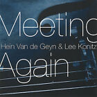 Meeting Again by Hein van de Geyn (CD, Jan-2008, Challenge Jazz)