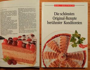 Details Zu Dr Oetker Die Schonsten Original Rezepte Beruh Konditoren Backen Torten Kuchen