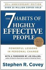 The 7 Habits of Highly Effective People : Powerful Lessons in Personal Change by Stephen R. Covey (Paperback, 25th Anniversary Edition, 2013)