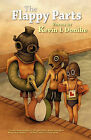 The Flappy Parts by Kevin L Donihe (Paperback, 2010)