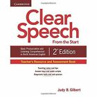 Clear Speech from the Start Teacher's Resource and Assessment Book: Basic Pronunciation and Listening Comprehension in North American English by Judy B. Gilbert (Paperback, 2012)