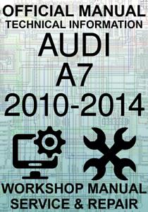 #OFFICIAL WORKSHOP MANUAL SERVICE /& REPAIR AUDI A7 2010-2014