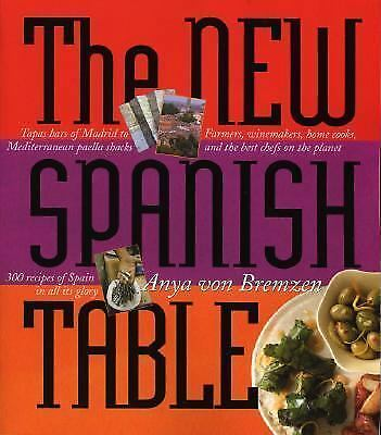 The New Spanish Table Hardcover Anya Von Bremzen