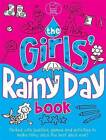 The Girls' Rainy Day Book by Ellen Bailey (Paperback, 2011)
