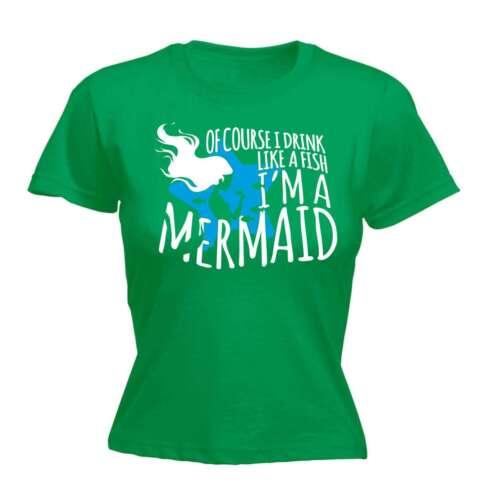 Le donne naturalmente io bevo come un pesce IM una sirena BARZELLETTA Divertente umorismo per adulti T-shirt