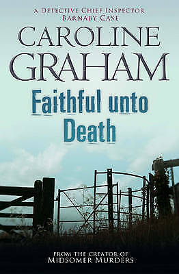 1 of 1 - Faithful Unto Death: A Midsomer Murder by Caroline Graham - Medium Paperback