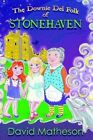 The Downie Del Folk of Stonehaven. by David P Matheson 9781291123364