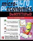Microeconomics Demystified: A Self-teaching Guide by Craig Depken (Paperback, 2005)