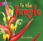 In the Jungle: Band 01B/Pink B by Becca Heddle (Paperback, 2013)
