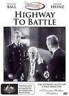 Highway To Battle (DVD, 2014, 2-Disc Set)