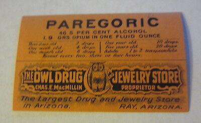 Old Vintage - PAREGORIC - Drug Store Rx Pharmacy LABEL - RAY ARIZONA - Opium