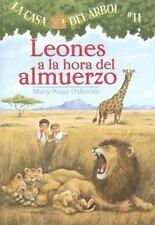 Casa del Arbol: Leones a la Hora Del Almuerzo 11 by Mary Pope Osborne (2006,...
