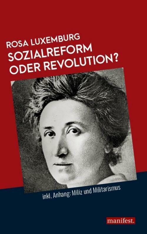 Rosa Luxemburg / Sozialreform oder Revolution? /  9783961560530 - Rosa Luxemburg