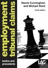 Employment Tribunal Claims: Tactics and Precedents by Naomi Cunningham, Michael Reed (Paperback, 2013)