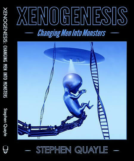 Xenogenesis- Changing Men into Monsters by Stephen Quayle Paperback BRAND NEW