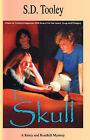 The Skull by S. D. Tooley (Hardback, 2006)