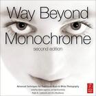 Way Beyond Monochrome von Ralph W. Lambrecht und Chris Woodhouse (2010, Gebundene Ausgabe)