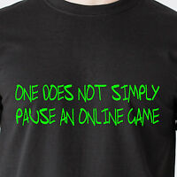 One Does Not Simply Pause An Online Game. Play Fat Internet Retro Funny T-shirt