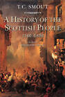 A History of the Scottish People, 1560-1830 by T. C. Smout (Paperback, 1998)