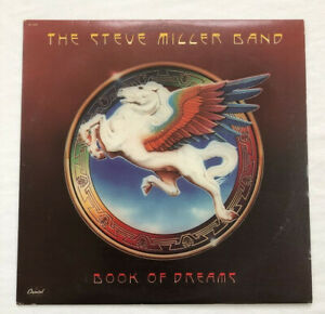 The Steve Miller Band Book Of Dreams Captiol Records SQ-11630 1977 With Insert