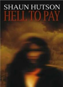 Hell-to-Pay-By-Shaun-Hutson