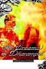 The Dreams of Dharampal by Zachery James De Sousa 9780595301102