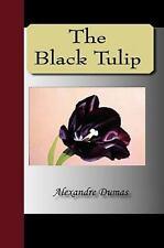 The Black Tulip by Alexandre Dumas (2009, Hardcover)