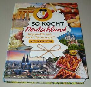 So-kocht-Deutschland-Regionales-aus-dem-Thermomix-mit-160-Rezepten-Buch-NEU