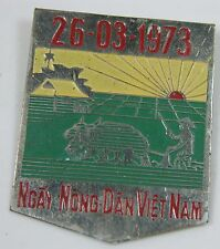 100% Authentic South Vietnam War Farmer Day 26-3-1973 NGAY NONG DAN VIETNAM Pin
