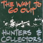 Way to Go out 9325583020032 by Hunters & Collectors CD