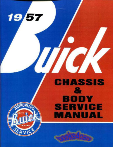 SHOP MANUAL BUICK SERVICE REPAIR 1957 BOOK WORKSHOP GUIDE
