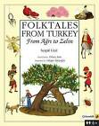 Folktales from Turkey: From Agri to Zelve by Serpil Ural (Paperback / softback, 2012)