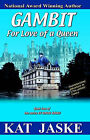 Gambit for Love of a Queen: Book Two of the Series by Honor Bound by Kat Jaske (Paperback / softback, 2006)