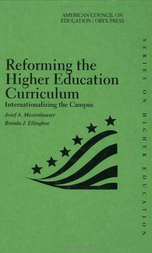 Reforming the Higher Education Curriculum : Internationalizing the Campus