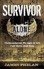 Survivor by James Phelan (Paperback, 2011)