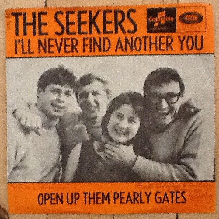 Single, The Seekers, I´ll Never Find Another You