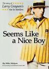 Seems Like a Nice Boy by Mike Malyon (Paperback / softback, 2016)