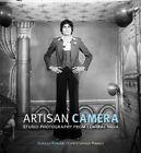 Artisan Camera: Studio Photography from Central India by Suresh Punjabi (Hardback, 2014)