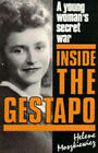 Inside the Gestapo: A Young Woman's Secret War by Helene Moszkiewicz (Paperback, 1988)