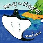 Sandy The Stingray 9781424186198 by Naomi Reiter Paperback