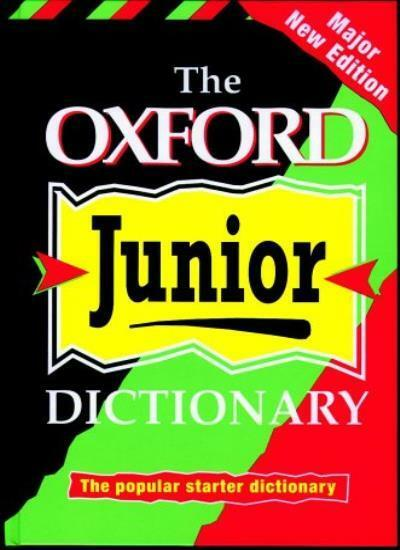 The Oxford Junior Dictionary By Rosemary Sansome, Dee Reid, Ala .9780199107056