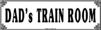 RAILROAD TIN SIGN DADS TRAIN ROOM  Makes a  Great  Gift