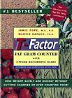 The T-factor Fat Gram Counter by Jamie Pope Martin Katahn 039331331x