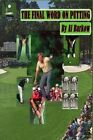The Final Word on Putting by Al Barkow (Paperback / softback, 2015)