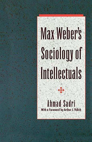 Max Webers Sociology von Intellectuals von Sadri, Ahmad
