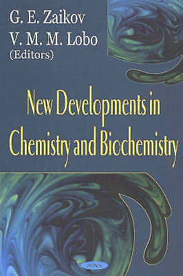 New Developments in Chemistry and Biochemistry, , New Book