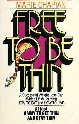 Free to Be Thin by Neva Coyle and Marie Chapian (1979,