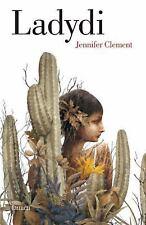 Ladydi (Prayers for the Stolen) by Jennifer Clement (2015, Paperback)