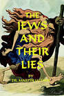 The Jews and Their Lies by Martin Luther (Paperback, 2004)