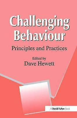Challenging Behaviour: Principles and Practices by Hewett